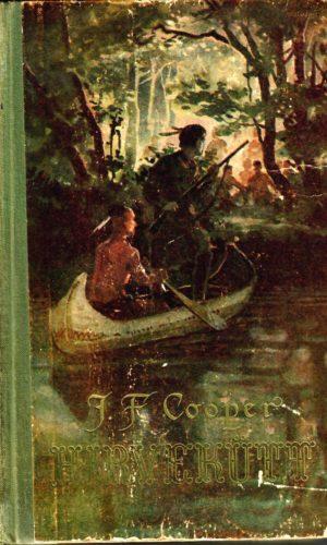 James Fenimore Cooper. Hirvekütt ehk esimene sõjarada