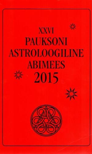 XXVI Pauksoni astroloogiline abimees 2015