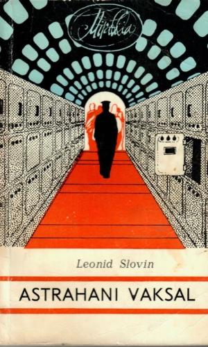 Leonid Slovin – Astrahani vaksal