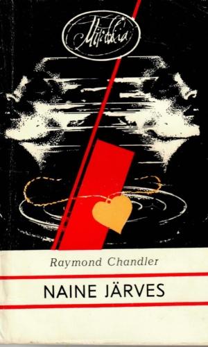Raymond Chandler – Naine järves