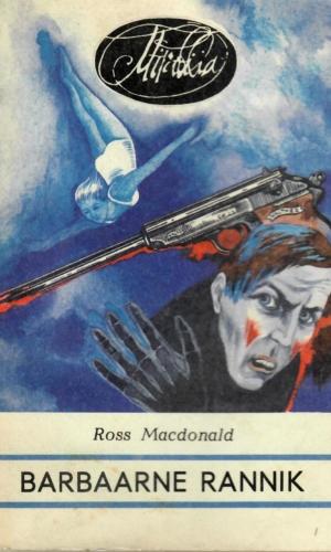 Ross Macdonald – Barbaarne rannik