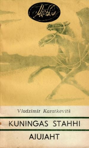 Vladzimir Karatkevitš – Kuningas Stahhi ajujaht